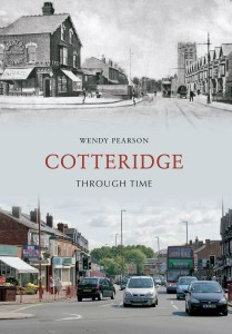Cotteridge Through Time by Wendy Pearson